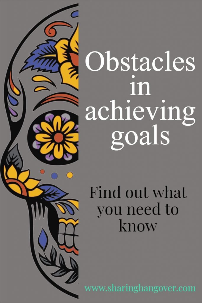 Obstacles in achieving goals